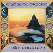 And So to Dream (New World) - Mike Rowland